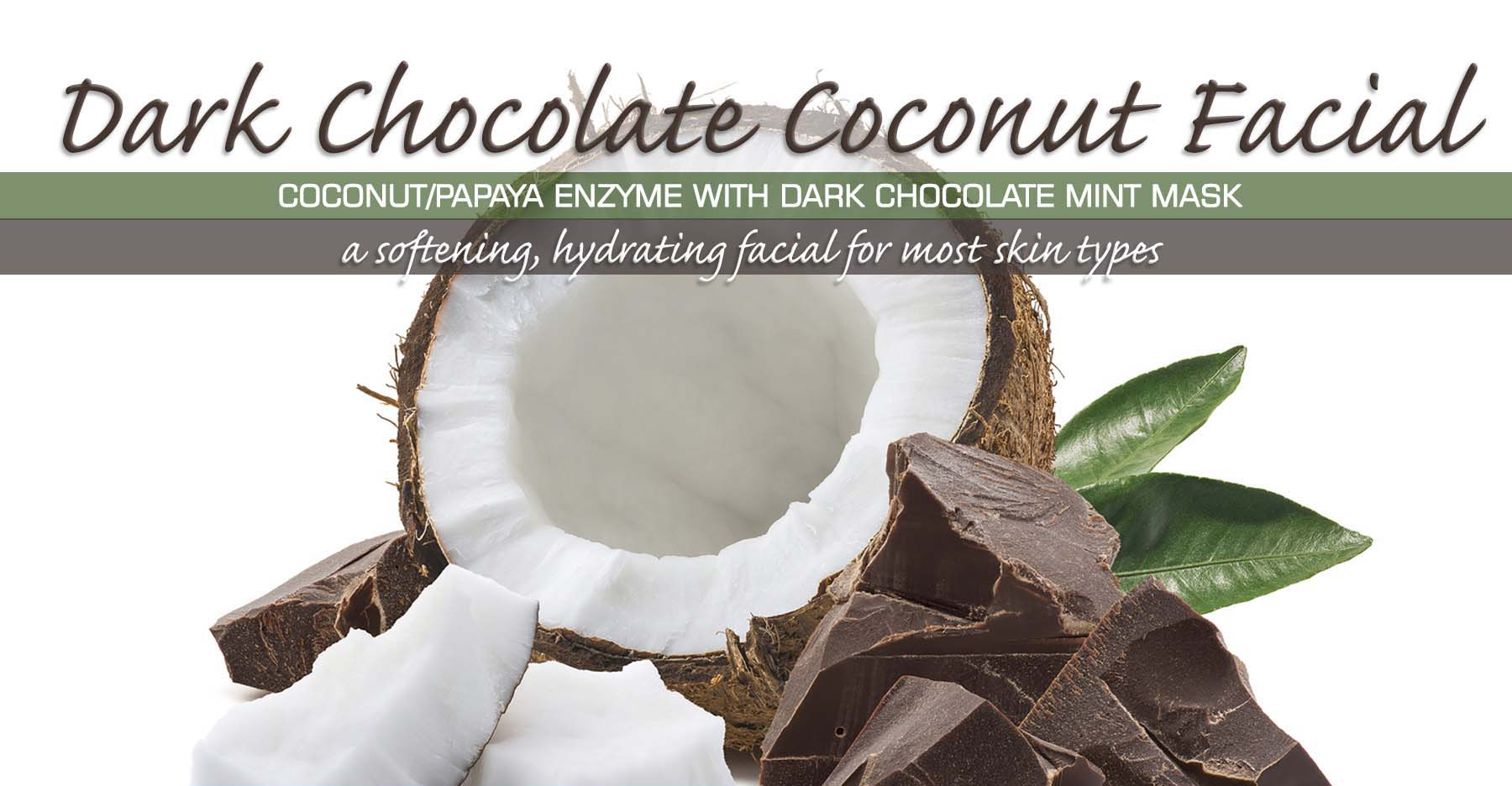 DarkChocolateCoconutFacial_4x6_LR